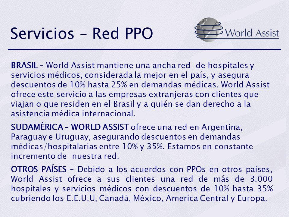 Servicios – Red PPO BRASIL – World Assist mantiene una ancha red de hospitales y servicios médicos, considerada la mejor en el país, y asegura descuen