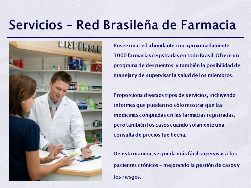 Servicios – Red Brasileña de Farmacia Posee una red abundante con aproximadamente 1000 farmacias registradas en todo Brasil. Ofrece un programa de des
