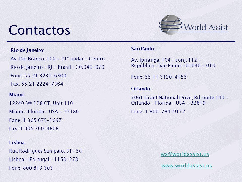 Orlando: 7061 Grant National Drive, Rd. Suite 140 – Orlando - Florida – USA - 32819 Fone: 1 800-784-9172 Contactos Rio de Janeiro: Av. Rio Branco, 100