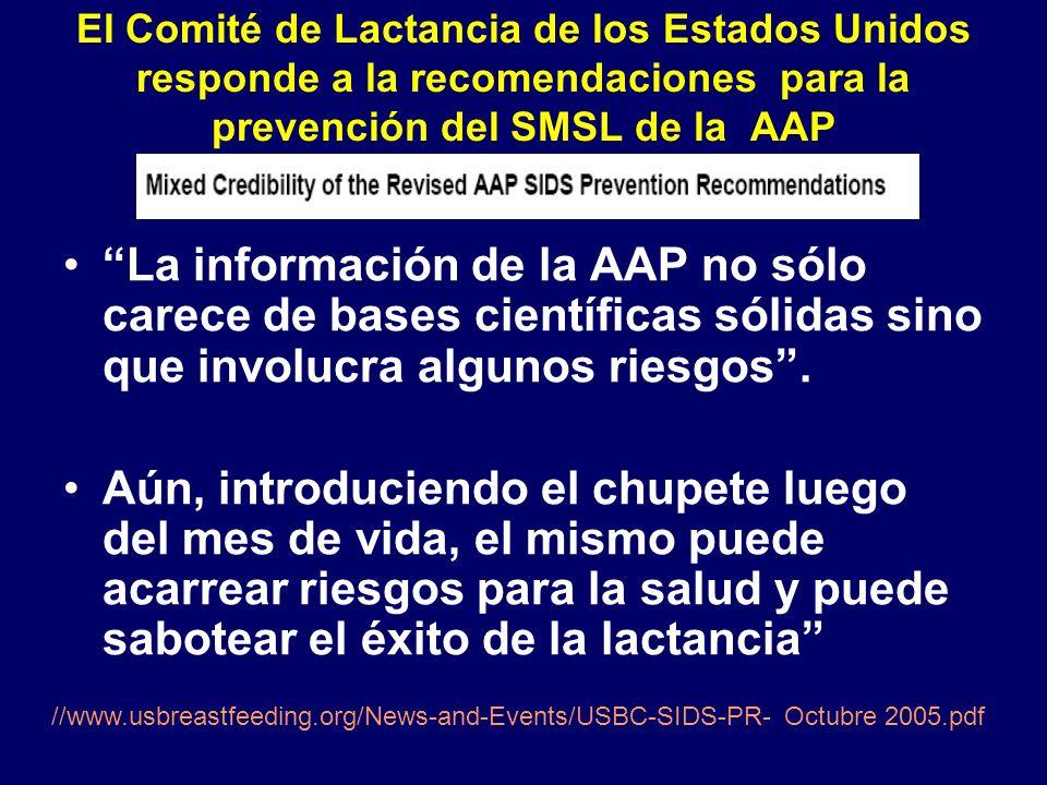 El Comité de Lactancia de los Estados Unidos responde a la recomendaciones para la prevención del SMSL de la AAP La información de la AAP no sólo carece de bases científicas sólidas sino que involucra algunos riesgos.