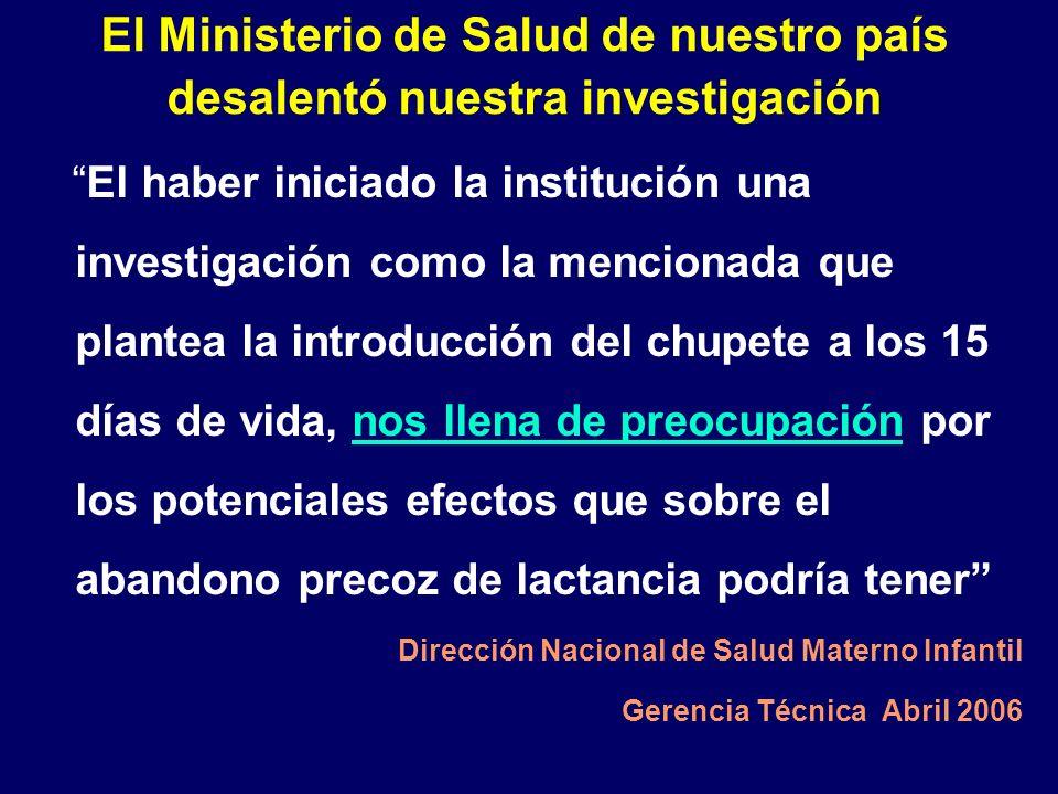 El Ministerio de Salud de nuestro país desalentó nuestra investigación El haber iniciado la institución una investigación como la mencionada que plant