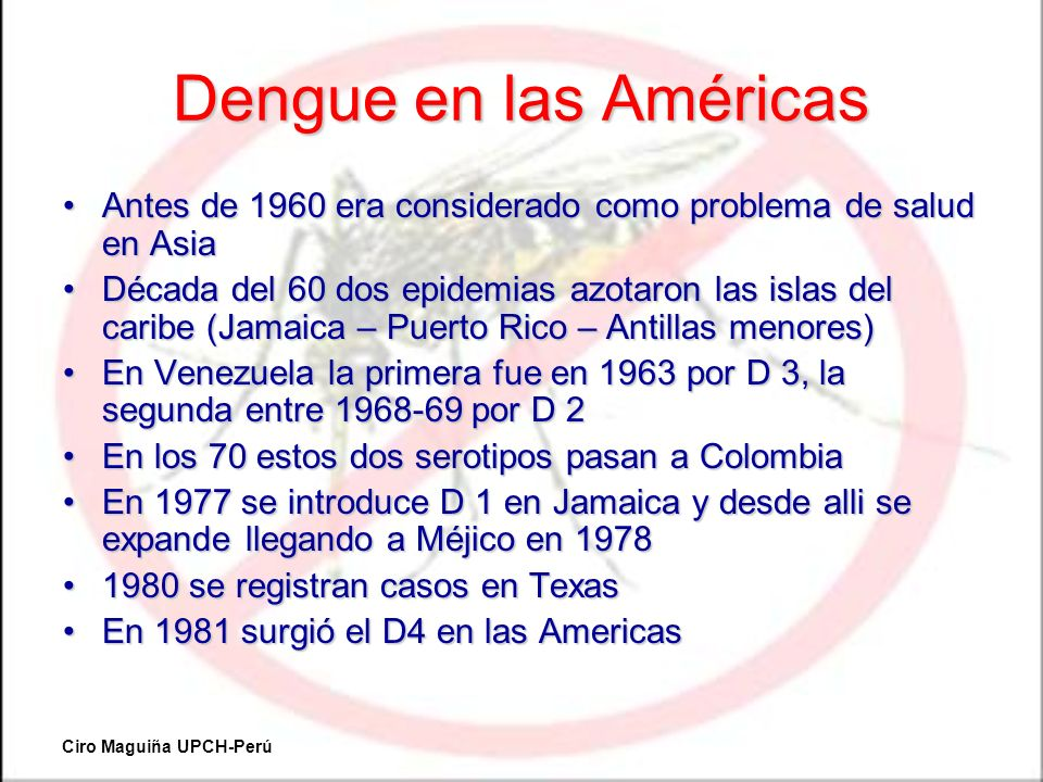 Dengue en las Américas Antes de 1960 era considerado como problema de salud en AsiaAntes de 1960 era considerado como problema de salud en Asia Década