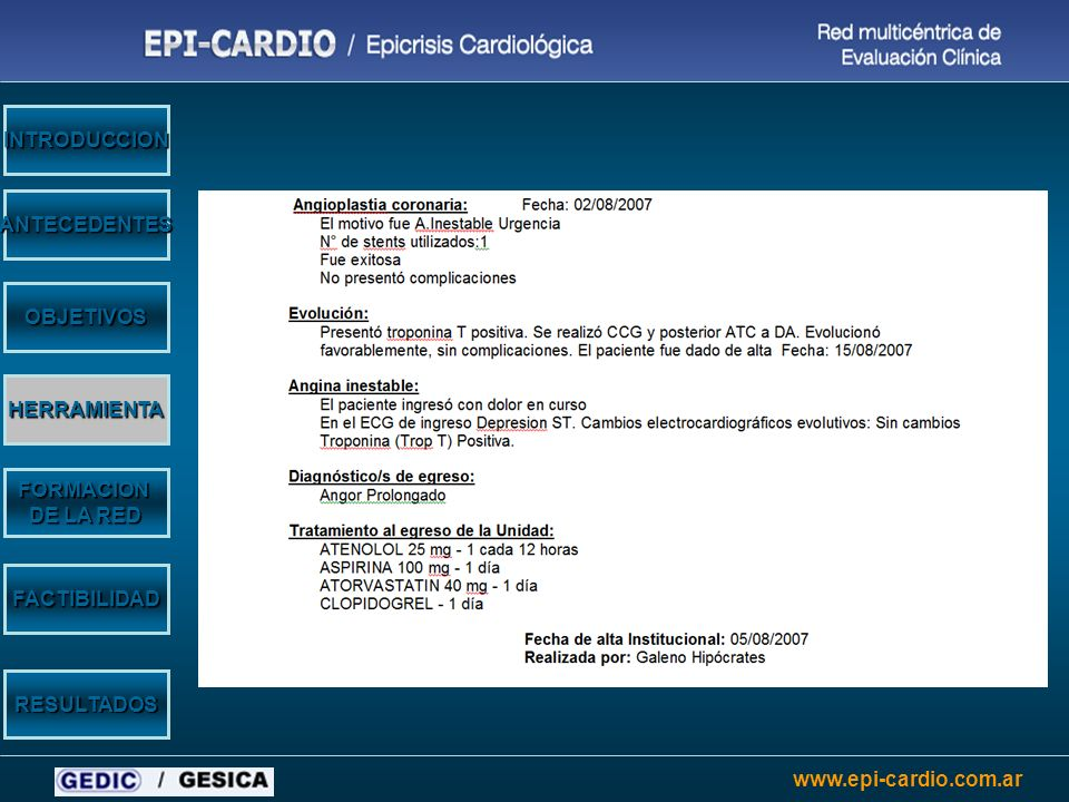 www.epi-cardio.com.ar OBJETIVOS FORMACION DE LA RED ANTECEDENTES INTRODUCCION HERRAMIENTA FACTIBILIDAD RESULTADOS