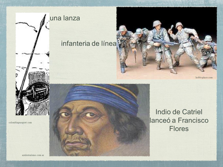 hobbyplace.com azulesturismo.com.ar colombiapassport.com una lanza Indio de Catriel lanceó a Francisco Flores infanteria de línea