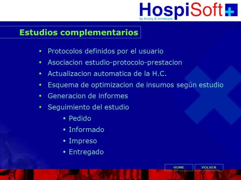 Protocolos definidos por el usuario Asociacion estudio-protocolo-prestacion Actualizacion automatica de la H.C. Esquema de optimizacion de insumos seg