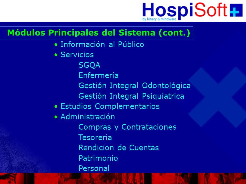 Información al Público Servicios SGQA Enfermería Gestión Integral Odontológica Gestión Integral Psiquíatrica Estudios Complementarios Administración C