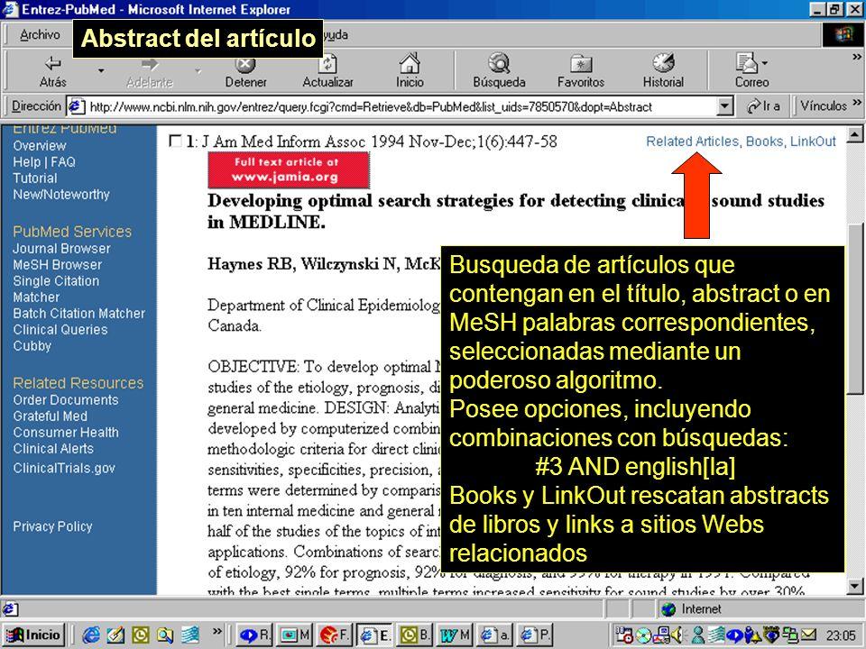 Abstract del artículo Busqueda de artículos que contengan en el título, abstract o en MeSH palabras correspondientes, seleccionadas mediante un poderoso algoritmo.