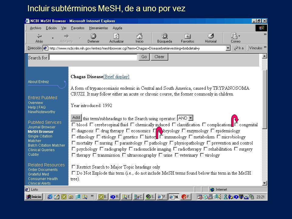 Incluir subtérminos MeSH, de a uno por vez