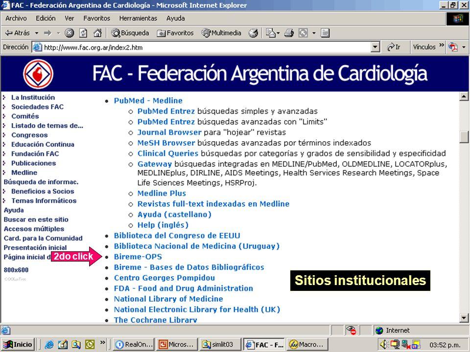 www.fac.org.ar/ateneos/ateneo1/fig910.htm www.fac.org.ar/ateneos/ateneo1/atennecr.htm www.annals.org/issues/v134n12/toc.html www.fac.org.ar www.fac.org.ar/cvirtual/cvirteng/cienteng/mneng/mnm3004i/dic arli/dicarli.htm www.acc.org www.asecho.org www.americanheart.org www.worldheart.org www.who.int www.who.int/regions/amro www.paho.org www.cochrane.org www.hon.ch www.hon.ch/MedHunt www.bireme.br/bvs/E/ehome.htm www.uba.ar www.un.edu.ar www.copernic.com www.google.com www.sghms.ac.uk/depts/immunology/~dash/apoptosis www.yahoo.com www.ncbi.nlm.nih.gov/entrez/query.fcgi world.altavista.com www.gozilla.com www.getright.com www.speedbit.com www.ncbi.nlm.nih.gov/entrez/query.fcgi cursofac@fac.org.ar www.fac.org.ar/fec/cursofac http://cardiofellows.mc.duke.edu http://dukecardiology.duke.edu/home.asp?divisionI D=39 http://www.centerwatch.com/patient/studies/area1.