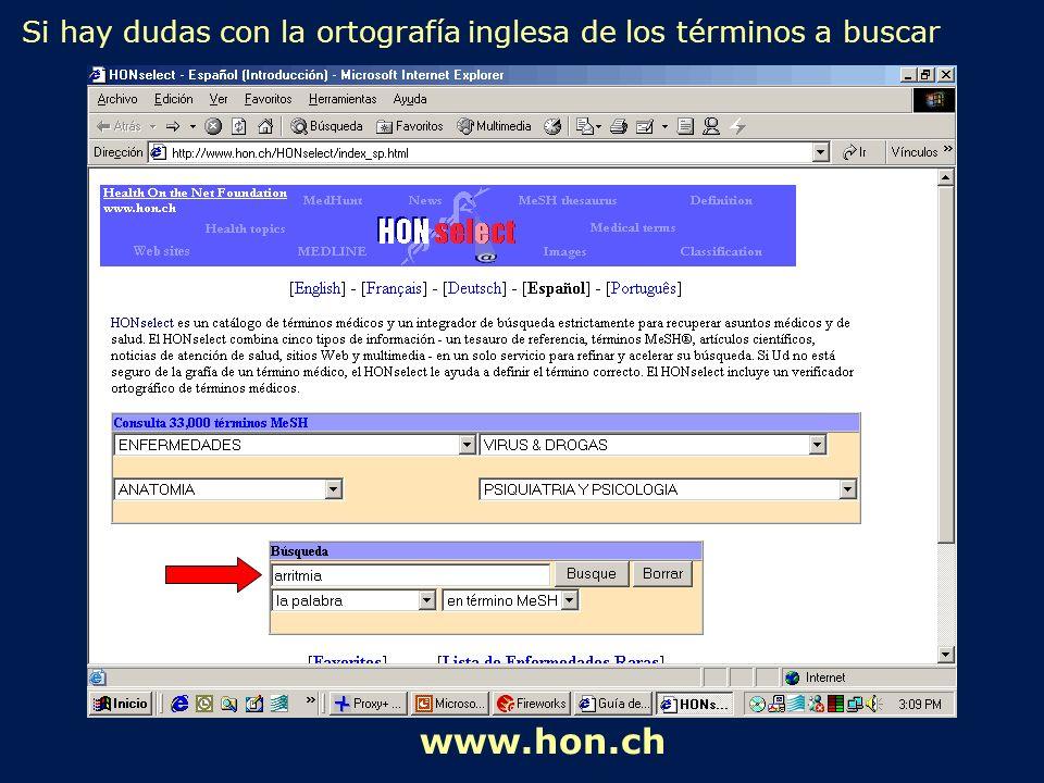 Si hay dudas con la ortografía inglesa de los términos a buscar www.hon.ch