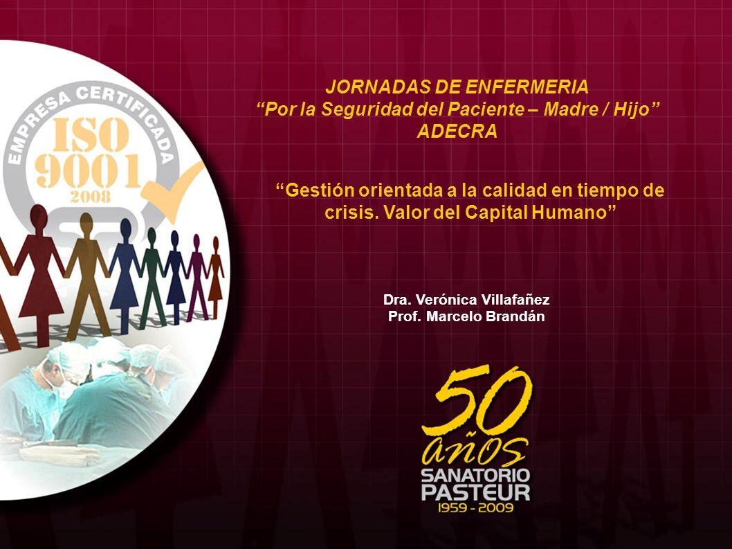 SANATORIO PASTEUR: UN COMPROMISO POR LA VIDA Misión de la empresa: Sanatorio Pasteur, Clínica San Javier, Fundación Dr.