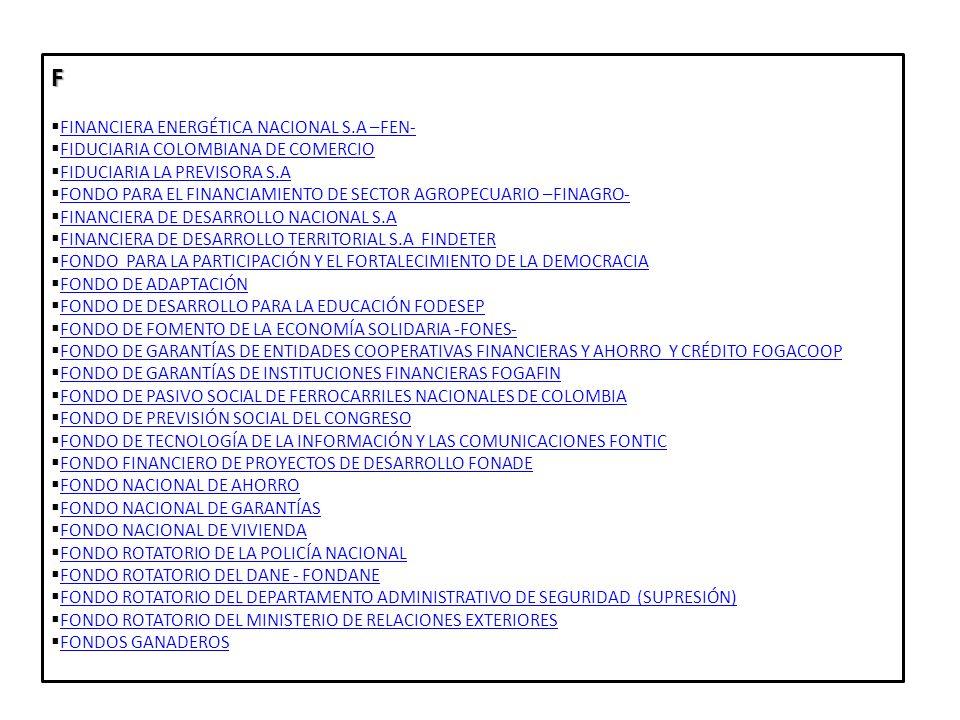 SECTOR DESCENTRALIZADO ENTIDADES ADSCRITAS 1.ESTABLECIMIENTOS PÚBLICOS A.