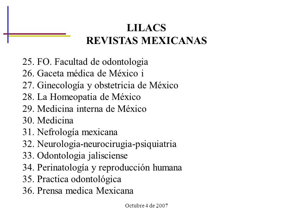 Octubre 4 de 2007 LILACS REVISTAS MEXICANAS 25.FO.