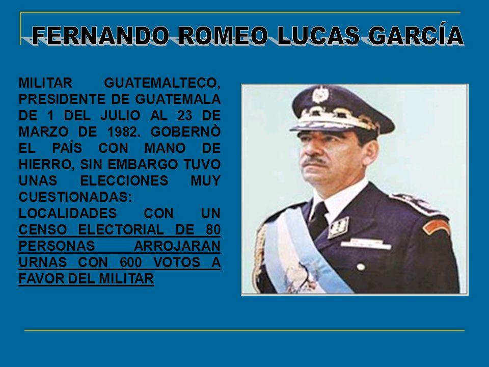 MILITAR GUATEMALTECO, PRESIDENTE DE GUATEMALA DE 1 DEL JULIO AL 23 DE MARZO DE 1982. GOBERNÒ EL PAÍS CON MANO DE HIERRO, SIN EMBARGO TUVO UNAS ELECCIO