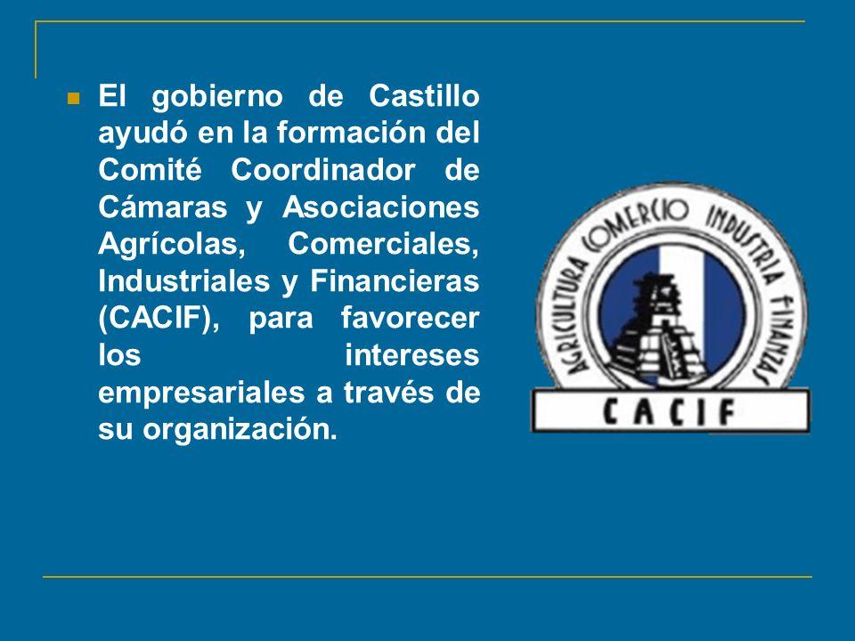 El gobierno de Castillo ayudó en la formación del Comité Coordinador de Cámaras y Asociaciones Agrícolas, Comerciales, Industriales y Financieras (CAC