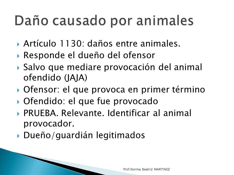 Artículo 1130: daños entre animales.