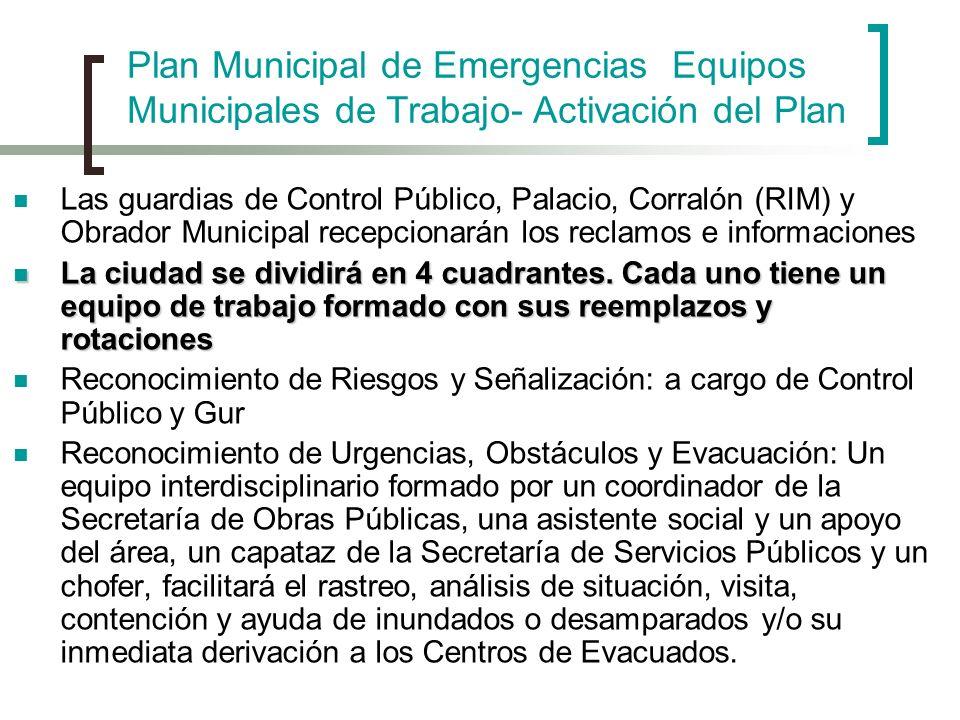 Las guardias de Control Público, Palacio, Corralón (RIM) y Obrador Municipal recepcionarán los reclamos e informaciones La ciudad se dividirá en 4 cua