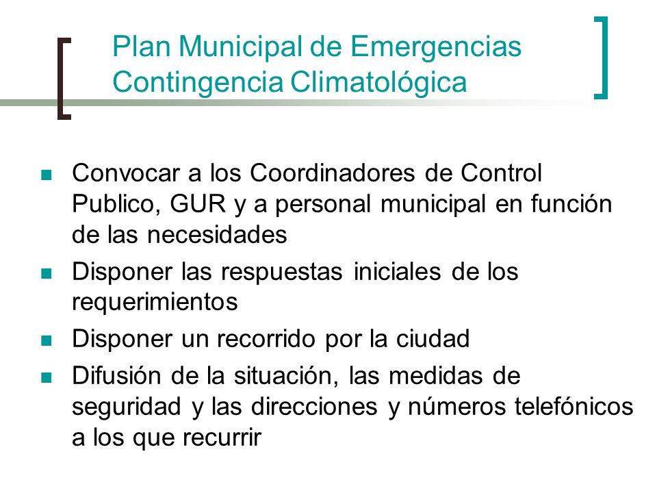 Convocar a los Coordinadores de Control Publico, GUR y a personal municipal en función de las necesidades Disponer las respuestas iniciales de los req