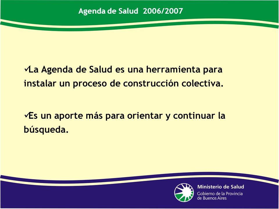 La Agenda de Salud es una herramienta para instalar un proceso de construcción colectiva.