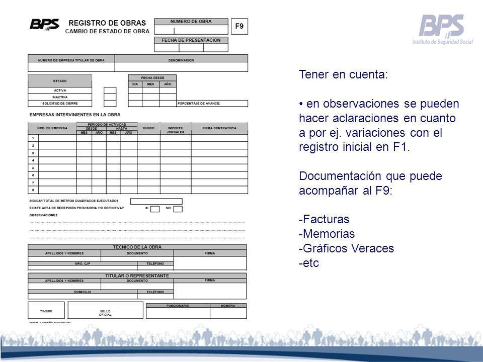 Tener en cuenta: en observaciones se pueden hacer aclaraciones en cuanto a por ej. variaciones con el registro inicial en F1. Documentación que puede