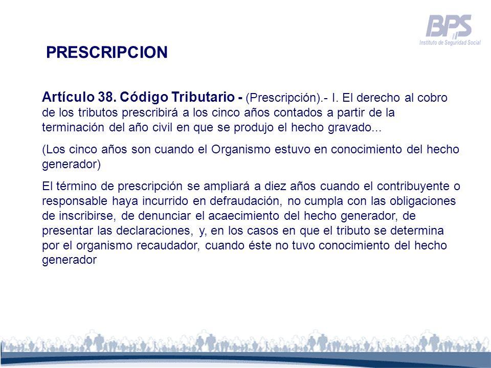 Artículo 38. Código Tributario - (Prescripción).- I. El derecho al cobro de los tributos prescribirá a los cinco años contados a partir de la terminac