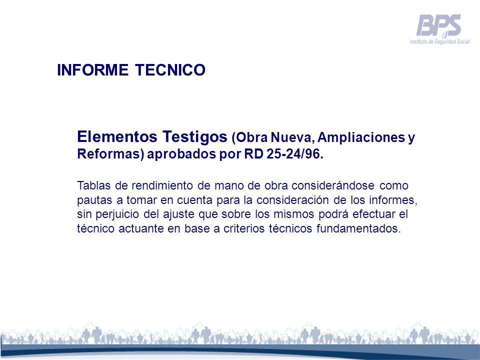 INFORME TECNICO Elementos Testigos (Obra Nueva, Ampliaciones y Reformas) aprobados por RD 25-24/96. Tablas de rendimiento de mano de obra considerándo