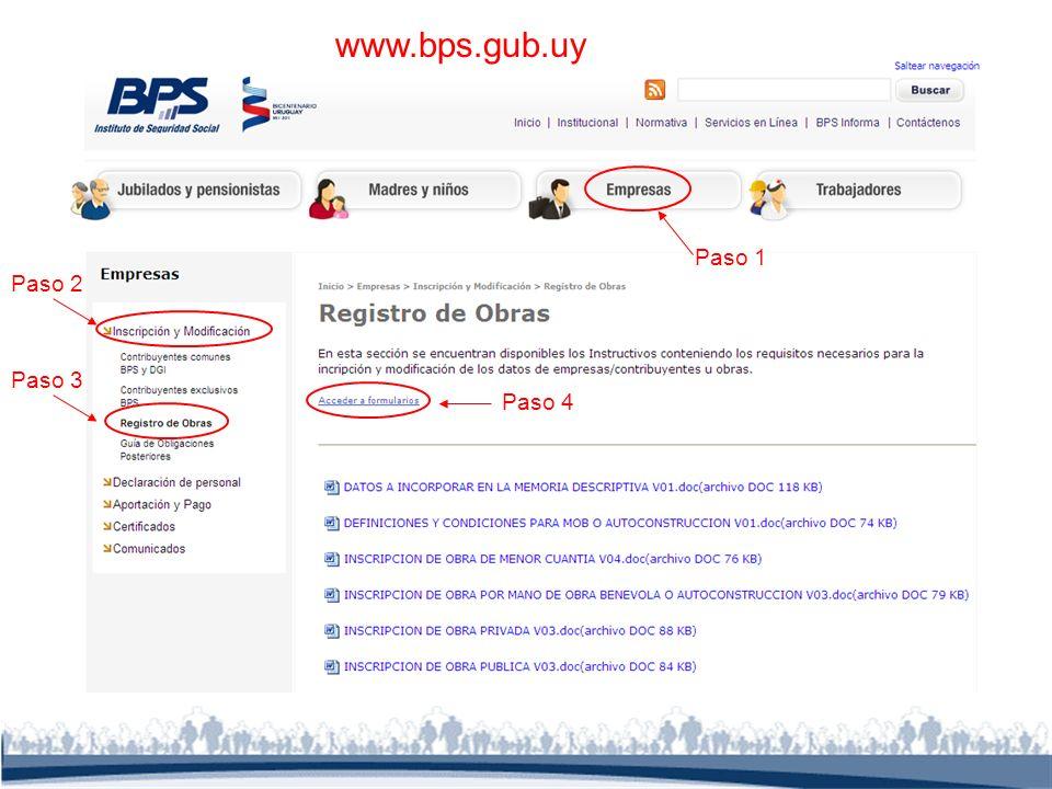 Paso 1 Paso 2 Paso 3 Paso 4 www.bps.gub.uy