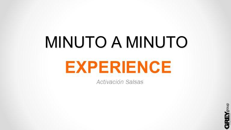 MINUTO A MINUTO EXPERIENCE Activación Salsas