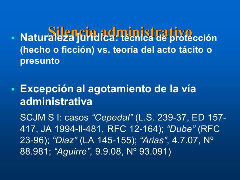 Silencio administrativo Naturaleza jurídica: técnica de protección (hecho o ficción) vs.