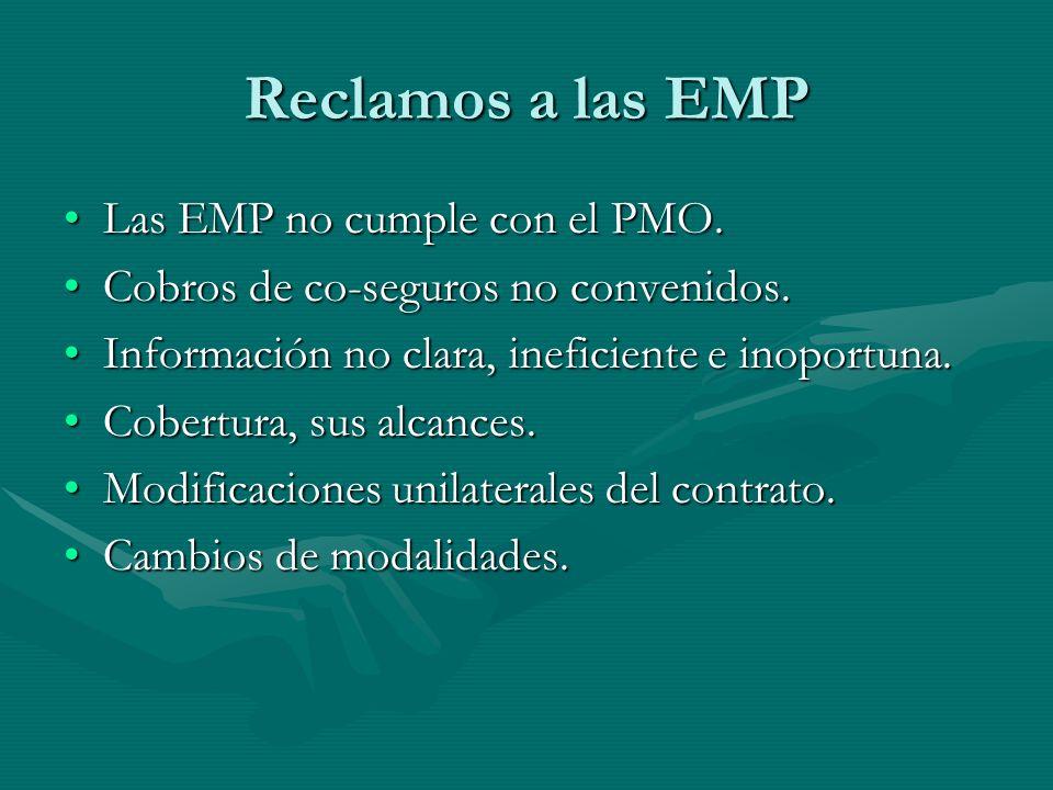 Reclamos a las EMP Las EMP no cumple con el PMO.Las EMP no cumple con el PMO.