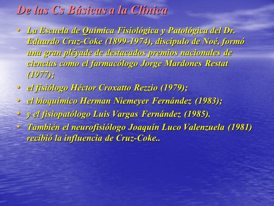 De las Cs Básicas a la Clínica La Escuela de Química Fisiológica y Patológica del Dr.