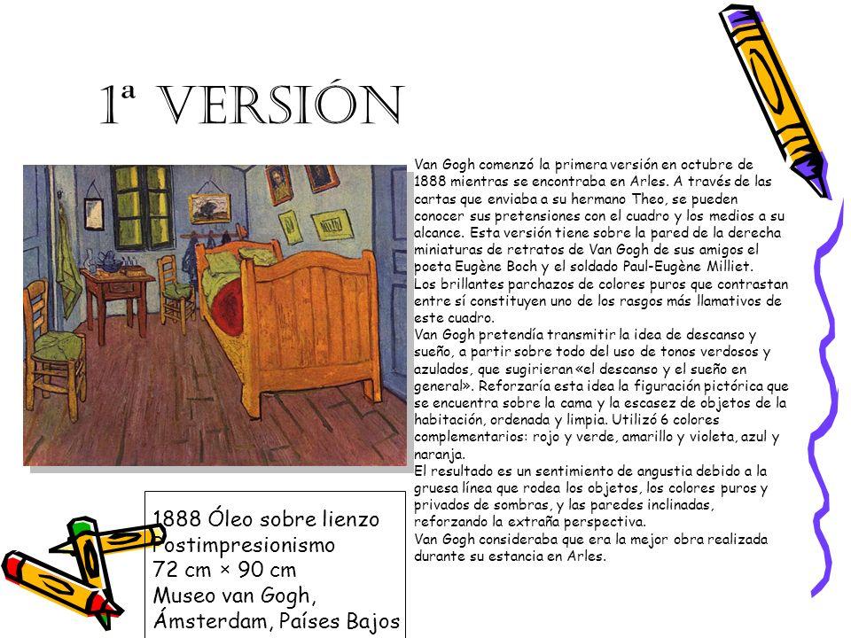 2ª VERSIÓN En abril de 1889, van Gogh envió la versión inicial a su hermano lamentando que resultó dañada por la inundación del Ródano, mientras él se encontraba ingresado en el hospital de Arles.