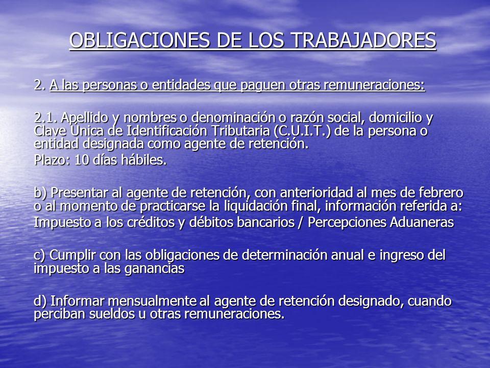 OBLIGACIONES DE LOS TRABAJADORES 2.