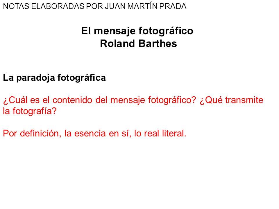 El mensaje fotográfico Roland Barthes La paradoja fotográfica ¿Cuál es el contenido del mensaje fotográfico? ¿Qué transmite la fotografía? Por definic