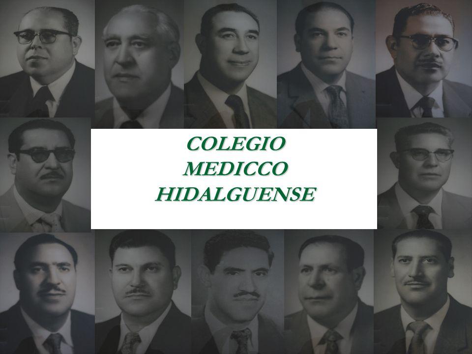 Historia Octubre de 1971 Dirección General de Profesiones Septiembre de 2006 Federación de Asociaciones Sociedades y Colegios Médicos del Estado de Hidalgo A.C.