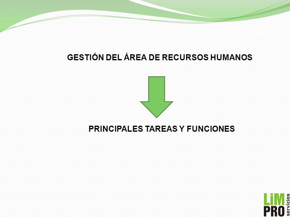 GESTIÓN DEL ÁREA DE RECURSOS HUMANOS PRINCIPALES TAREAS Y FUNCIONES