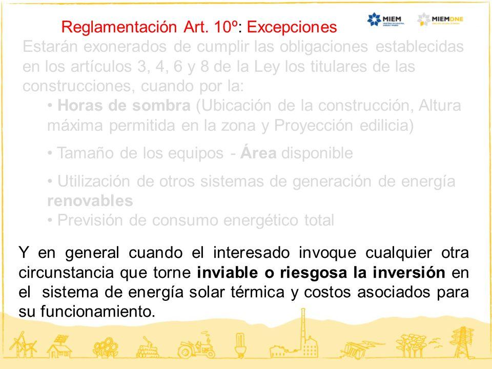 Reglamentación Art. 10º: Excepciones Estarán exonerados de cumplir las obligaciones establecidas en los artículos 3, 4, 6 y 8 de la Ley los titulares