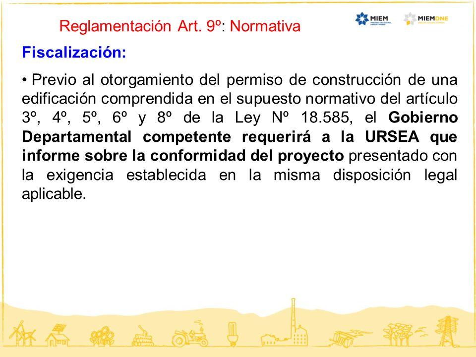 Reglamentación Art. 9º: Normativa Fiscalización: Previo al otorgamiento del permiso de construcción de una edificación comprendida en el supuesto norm