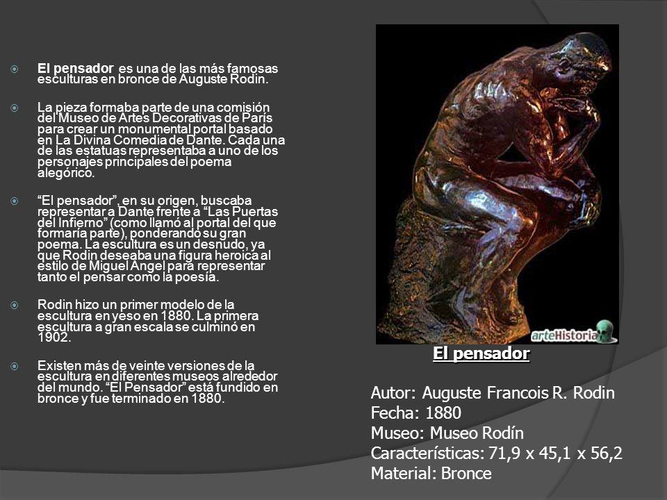 El pensador es una de las más famosas esculturas en bronce de Auguste Rodin. La pieza formaba parte de una comisión del Museo de Artes Decorativas de