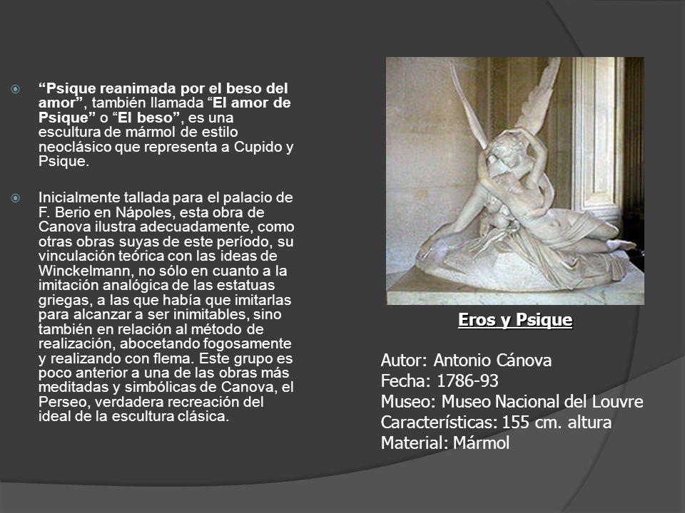 Psique reanimada por el beso del amor, también llamada El amor de Psique o El beso, es una escultura de mármol de estilo neoclásico que representa a C