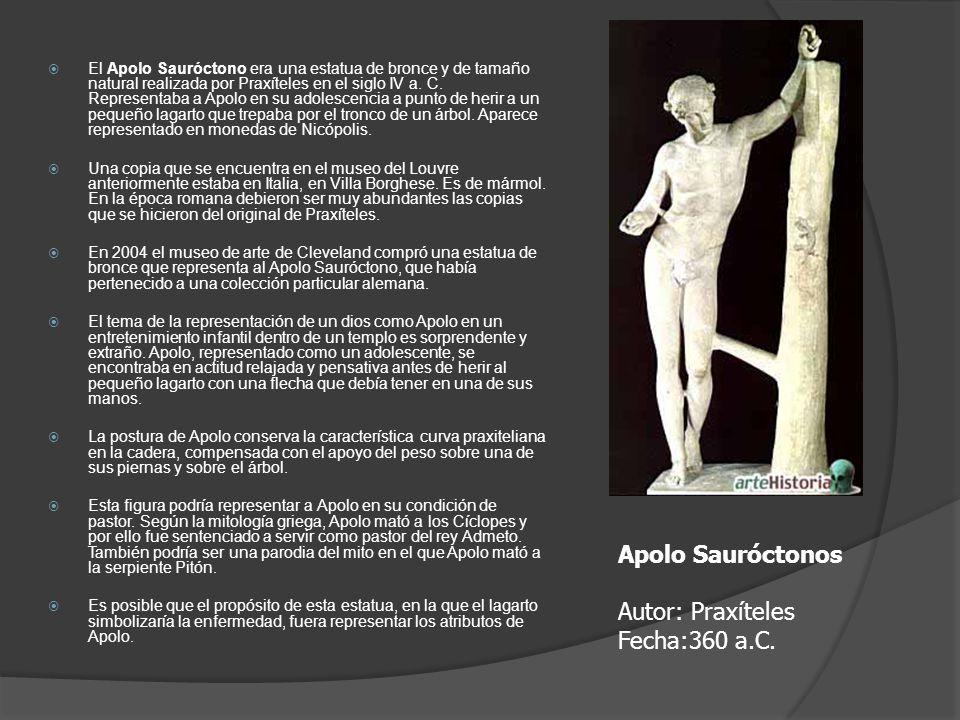 El Apolo Sauróctono era una estatua de bronce y de tamaño natural realizada por Praxíteles en el siglo IV a. C. Representaba a Apolo en su adolescenci