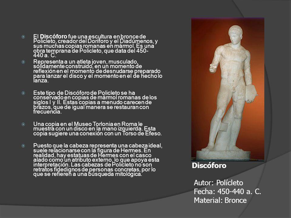 El Discóforo fue una escultura en bronce de Policleto, creador del Doríforo y el Diadúmenos, y sus muchas copias romanas en mármol. Es una obra tempra