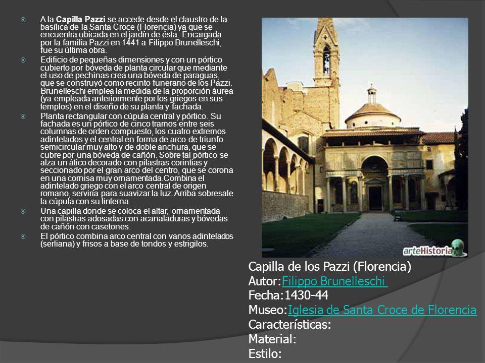 A la Capilla Pazzi se accede desde el claustro de la basílica de la Santa Croce (Florencia) ya que se encuentra ubicada en el jardín de ésta. Encargad