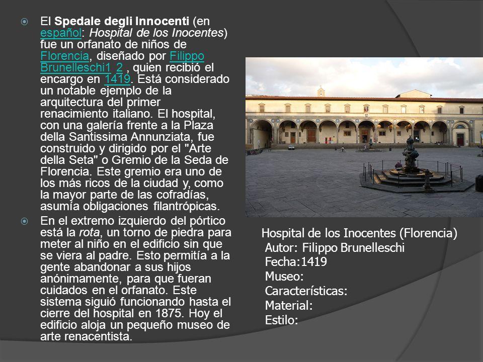 El Spedale degli Innocenti (en español: Hospital de los Inocentes) fue un orfanato de niños de Florencia, diseñado por Filippo Brunelleschi1 2, quien