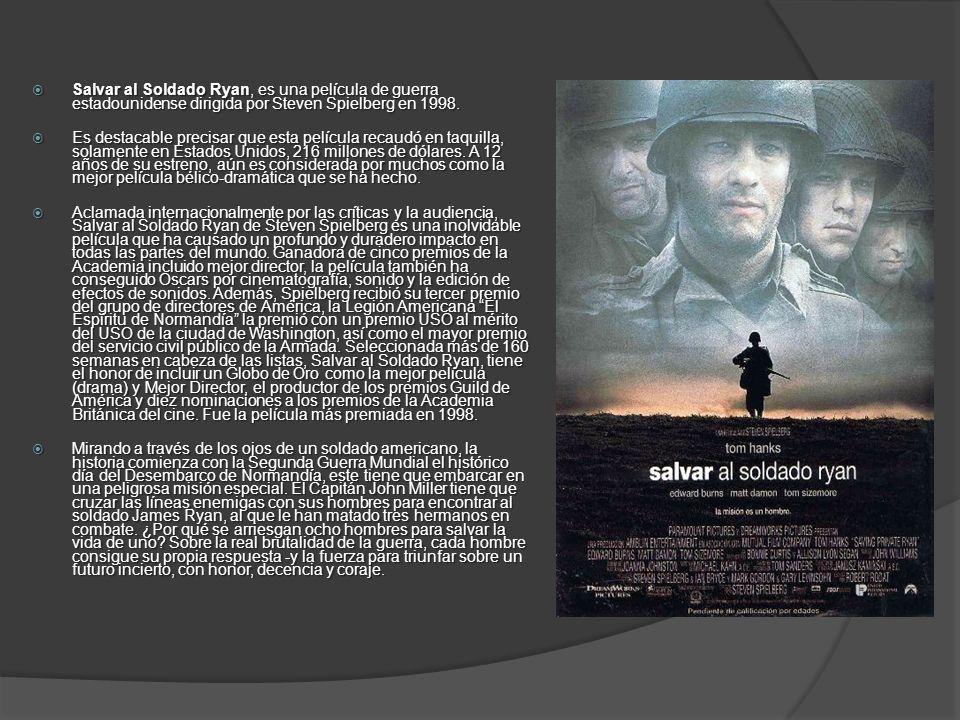 Salvar al Soldado Ryan, es una película de guerra estadounidense dirigida por Steven Spielberg en 1998. Salvar al Soldado Ryan, es una película de gue