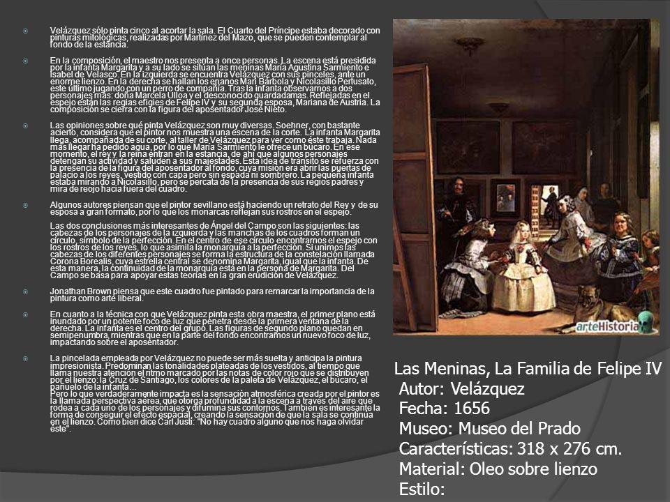 Velázquez sólo pinta cinco al acortar la sala. El Cuarto del Príncipe estaba decorado con pinturas mitológicas, realizadas por Martínez del Mazo, que