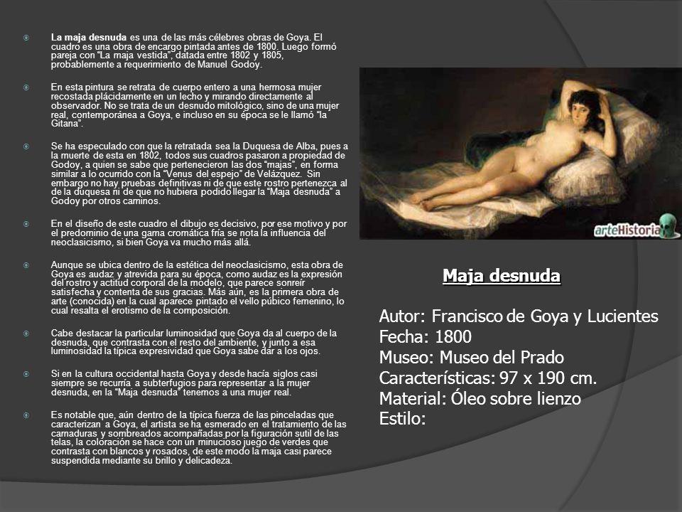 La maja desnuda es una de las más célebres obras de Goya. El cuadro es una obra de encargo pintada antes de 1800. Luego formó pareja con La maja vesti