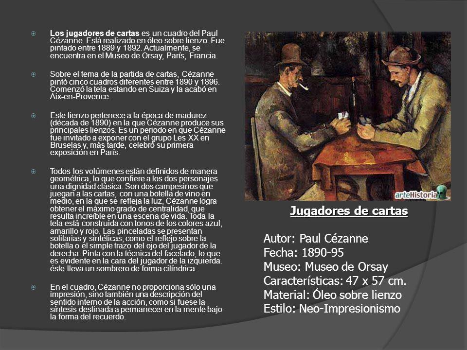 Los jugadores de cartas es un cuadro del Paul Cézanne. Está realizado en óleo sobre lienzo. Fue pintado entre 1889 y 1892. Actualmente, se encuentra e