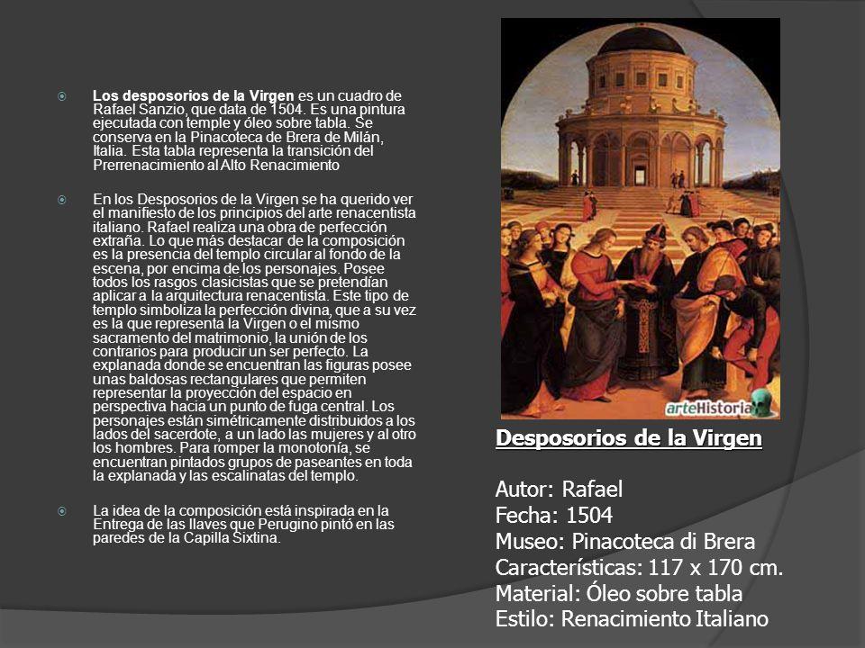 Los desposorios de la Virgen es un cuadro de Rafael Sanzio, que data de 1504. Es una pintura ejecutada con temple y óleo sobre tabla. Se conserva en l