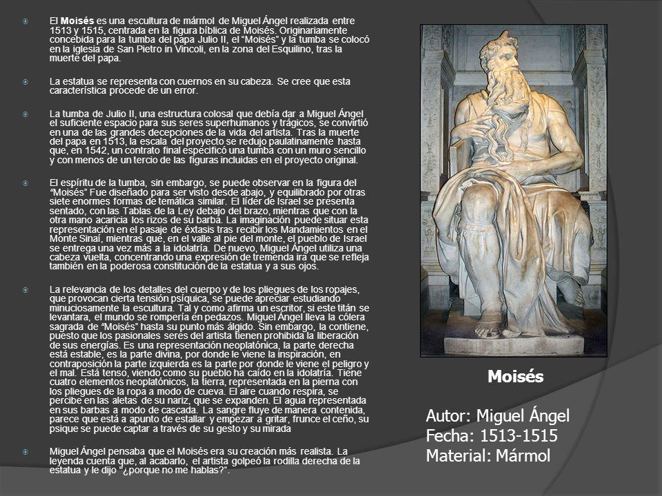 El Moisés es una escultura de mármol de Miguel Ángel realizada entre 1513 y 1515, centrada en la figura bíblica de Moisés. Originariamente concebida p